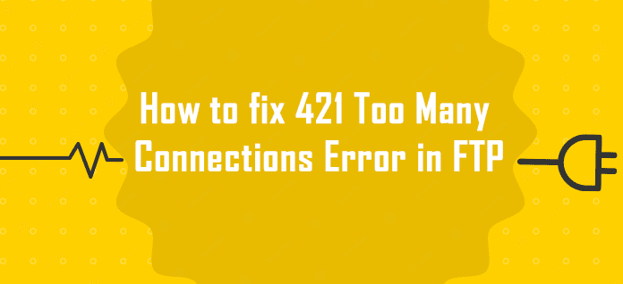 how-to-fix-421-tang-gioi-han-ket-noi-pure-ftpd