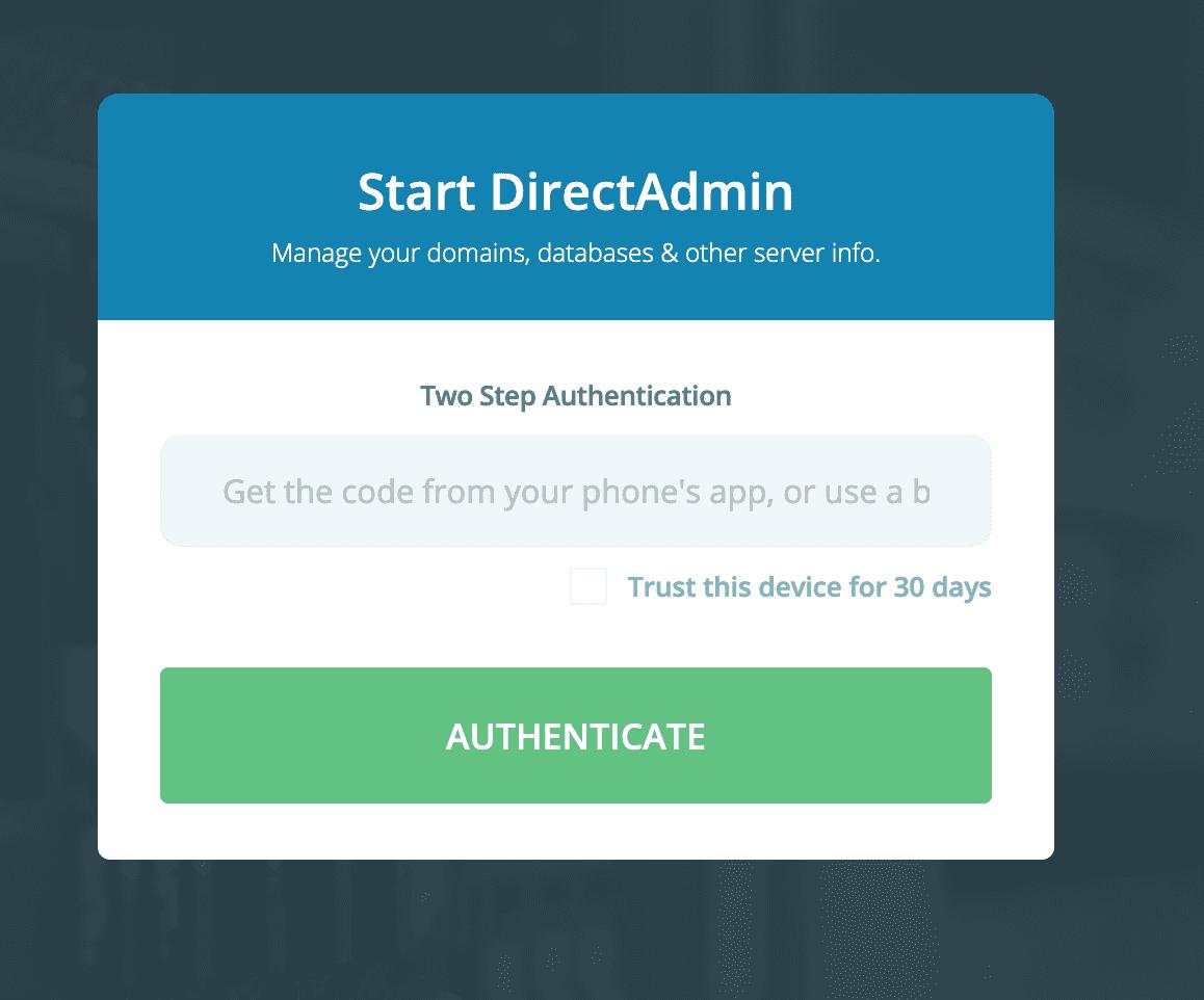 Vô hiệu hóa Two Step Authentication trên DirectAdmin - Disable Two Step Authentication DirectAdmin